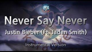 Justin Bieber-Never Say Never (Ft. Jaden Smith) (MR) (Karaoke Version) [ZZang KARAOKE]
