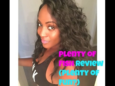Plenty Of Fish Review ( Plenty Of Fun?)