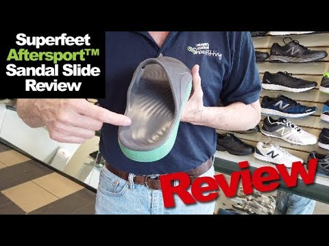 Superfeet Aftersport™ Sandal Slide Review