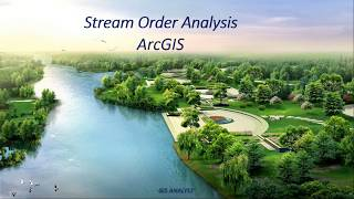 Stream order analysis ArcGIS