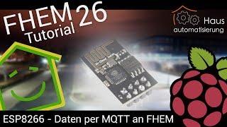 Video FHEM-Tutorial Part 26: ESP8266 Temperatur per MQTT an FHEM senden   haus-automatisierung.com download MP3, 3GP, MP4, WEBM, AVI, FLV November 2017