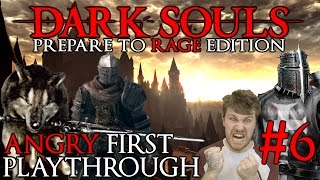 "Dark Souls 1: A Noobs First Playthrough ""Easy Game?"" Episode 6"