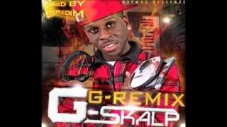 63Pwod and French Bakery presents G-Skalp & Dj Weedim / G-Remix (Full Album)