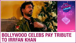 Irrfan Khan's demise | Bollywood celebrities pay tribute to the legendary actor