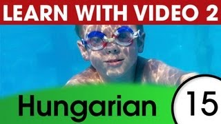 Learn Hungarian Vocabulary with Pictures and Video - Staying Fit with Hungarian Exercises