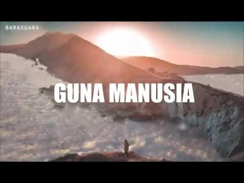 BARASUARA - Guna Manusia (Lirik)
