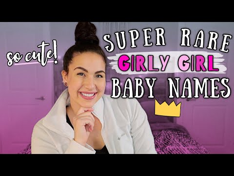 14 RARE & SUPER GIRLY BABY NAMES! | Unique Girl Baby Names I Love But Won't Be Using 2020!
