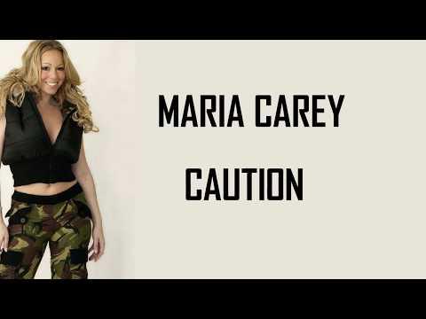 Mariah Carey - Caution (Lyrics)🎵 Mp3