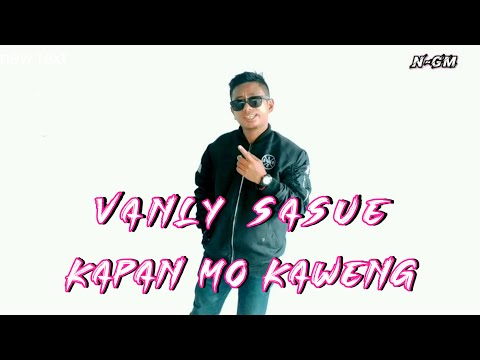 kapan-mo-kaweng_vanly-sasue-[n-gm]-(official-mv)|2020