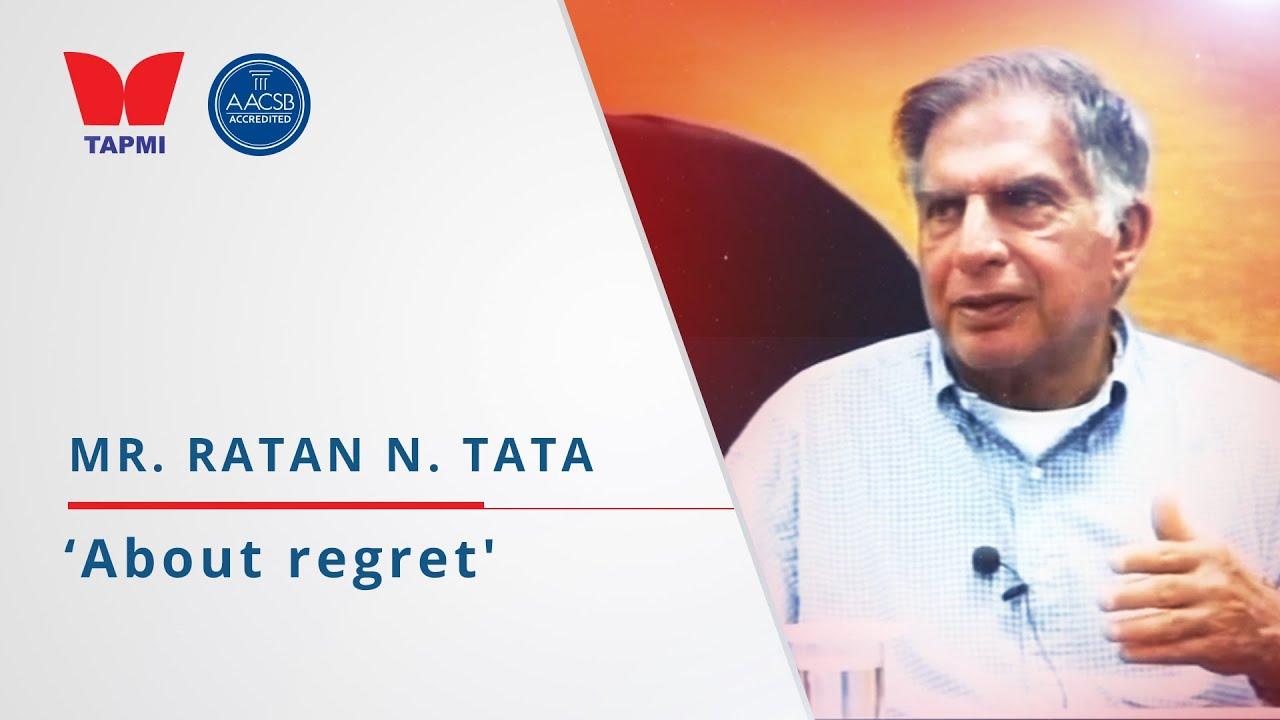'About regret' - Ratan Tata