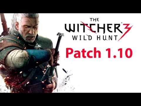 How to install and download the Patch 1.10 The Witcher 3