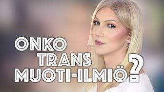 Onko trans muoti-ilmiö? | Britney Sumell