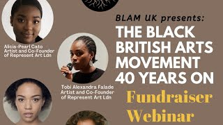 BHM Special: The Black- British Arts Movement 40 Years On