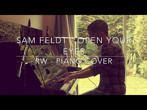 Sam Feldt - Open Your Eyes (RW Piano Cover)