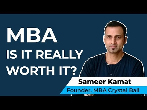 Is an MBA worth it or not? Or a waste of time and money?