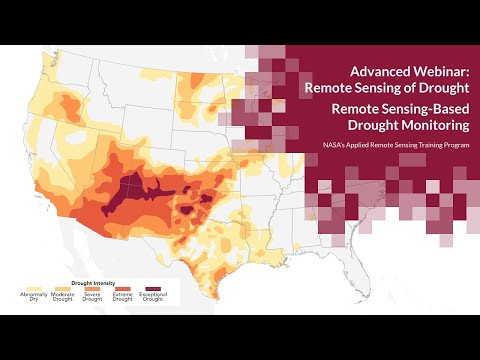 NASA ARSET: Remote Sensing-Based Drought Monitoring, Session 1/2