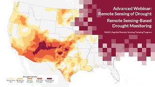 NASA ARSET: Remote Sensing-Based Drought Monitoring Session 1/2