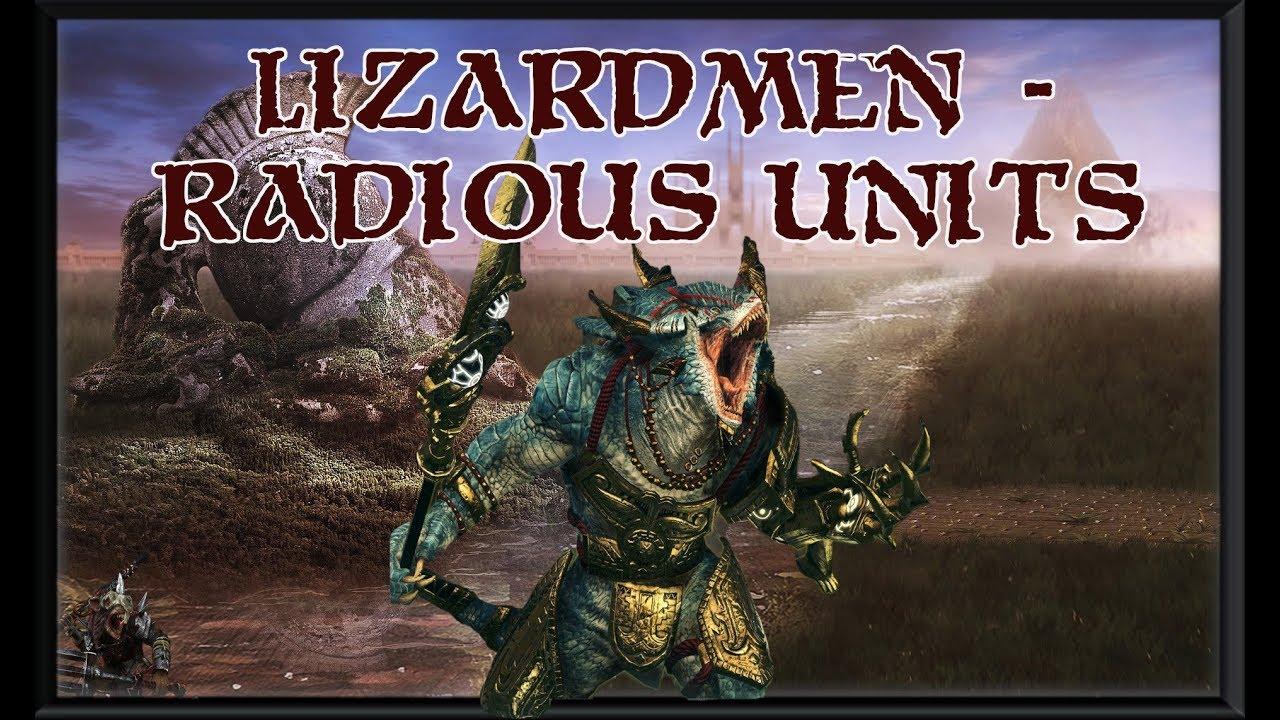 Total War Warhammer 2 - Lizardmen Radious Units