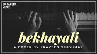Kabir Singh - Bekhayali [Cover by Pravin Singhmar] / Guitarena Music / Shahid Kapoor / Kiara Advani