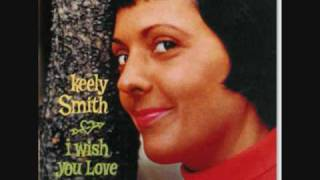 """When Your Lover Has Gone"" Keely Smith"