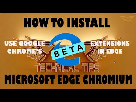 How To Install Microsoft Edge Chromium Beta Version | New Edge Browser For Windows 10, 8, 7 & Mac