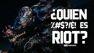 ¿Quien es RIOT? Villano de Venom Movie | EdMovies