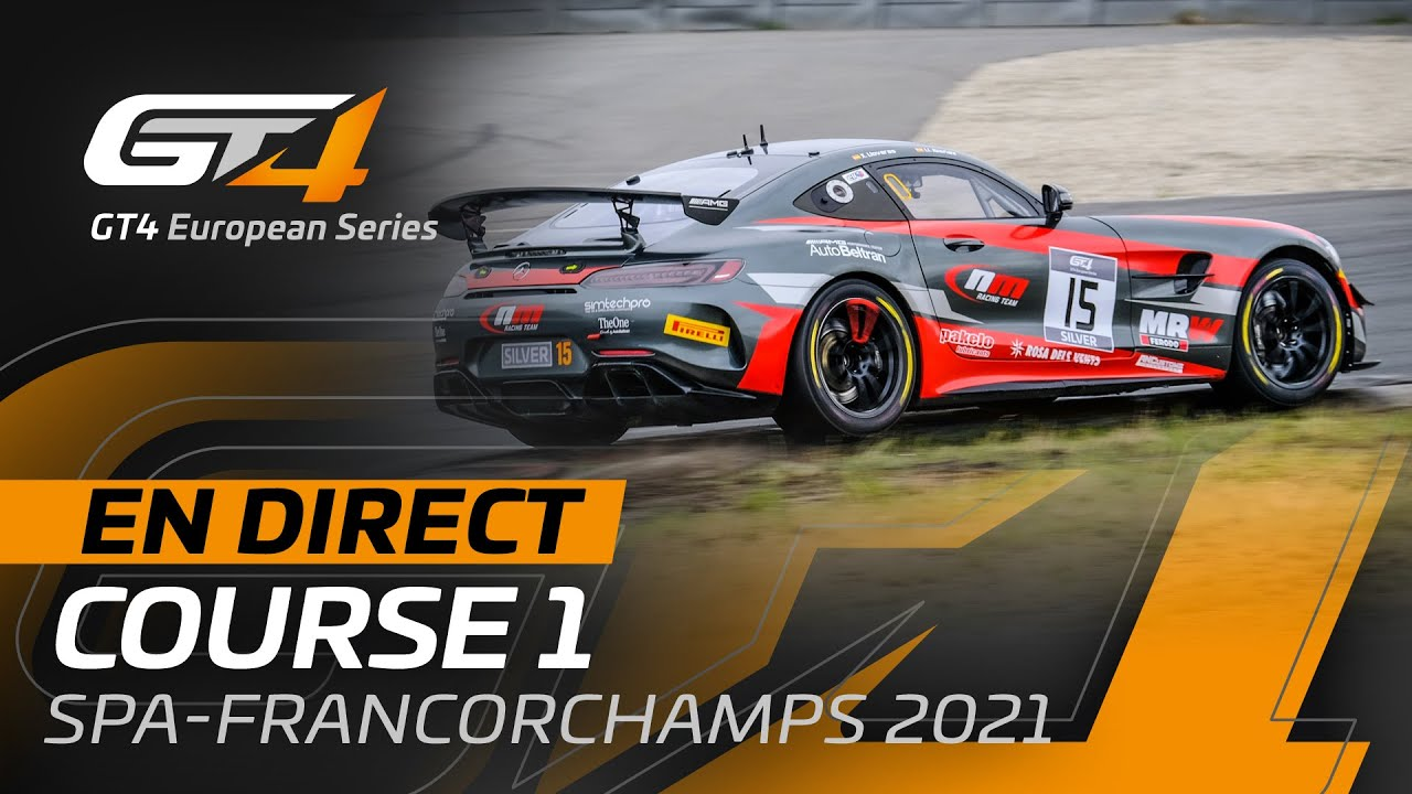 Race 1 - GT4 European Series - SPA FRANCORCHAMPS 2021 - French