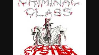 Criminal Class...Blood On The Street