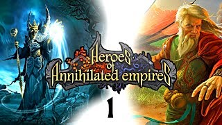 Let's Play Heroes of Annihilated Empires : Episode 1
