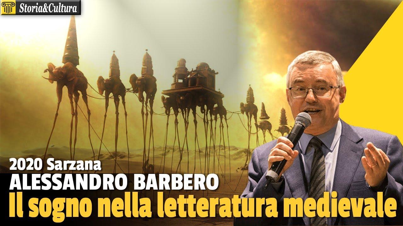 Alessandro Barbero: Il sogno nella letteratura medievale, Sarzana 2020