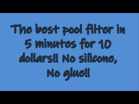 DIY pool filter for 10 dollars in 5 minutes.