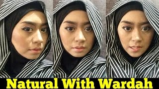 Tutorial Makeup Natural Dengan Wardah Kosmetik Halal