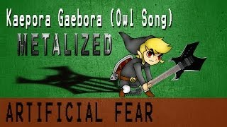 Kaepora Gaebora  Metalized  - Artificial Fear