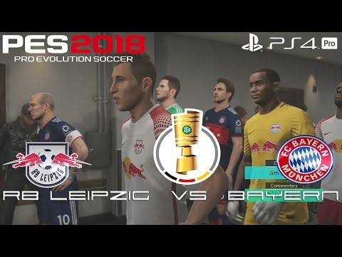PES 2018 (PS4 Pro) RB Leipzig v Bayern Munich DFB-POKAL 25/10/2017 PREDICTION 1080P 60FPS