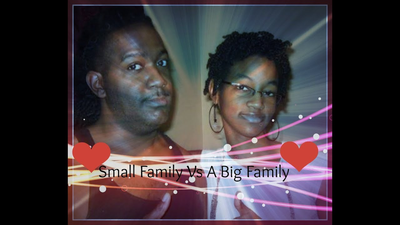 small family and big family