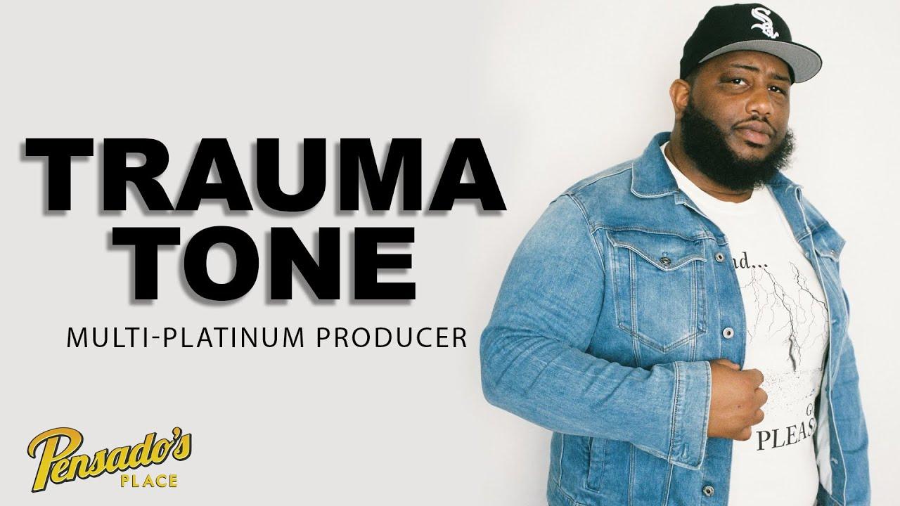 Multi-Platinum Producer, Trauma Tone (Migos, Chief Keef, Kevin Gates) - Pensado's Place #518