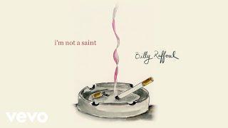 Billy Raffoul - I'm Not A Saint (Official Audio)