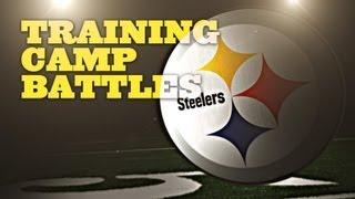 Nfl Preseason Video Series: Pittsburgh Steelers 2012 Training Camp Battles