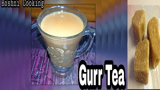 Jaggery Tea Recipe❤️ (Gurr Wali Chaye) Recipe by Roshni Cooking
