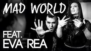 Gary Jules - Mad World [CDF Feat. Eva Rea Cover]