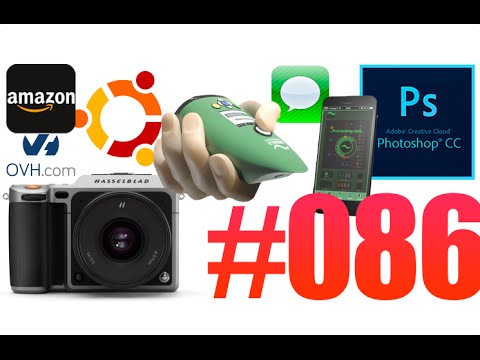 #86: Adobe CC, Amazon, iMessage, Aryballe Technologies, Hasselblad X1D, OVH et Canonical, ...
