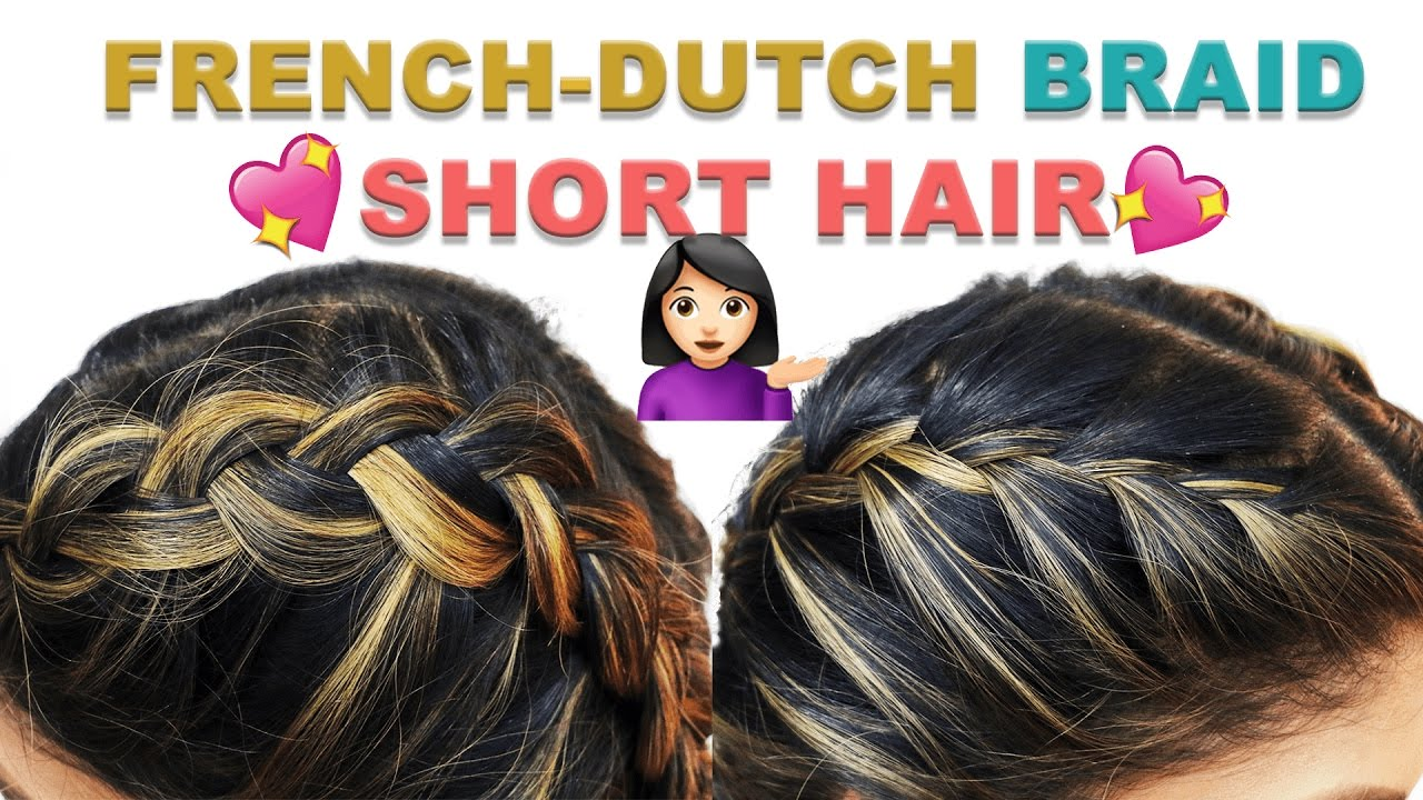 How To Double Dutch French Braid For Short Hair Hairstyle Tutorial Youtube