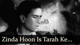 Aag - Zinda Hoon Is Tarah Ke Ghame - E - Zindagi - Mukesh