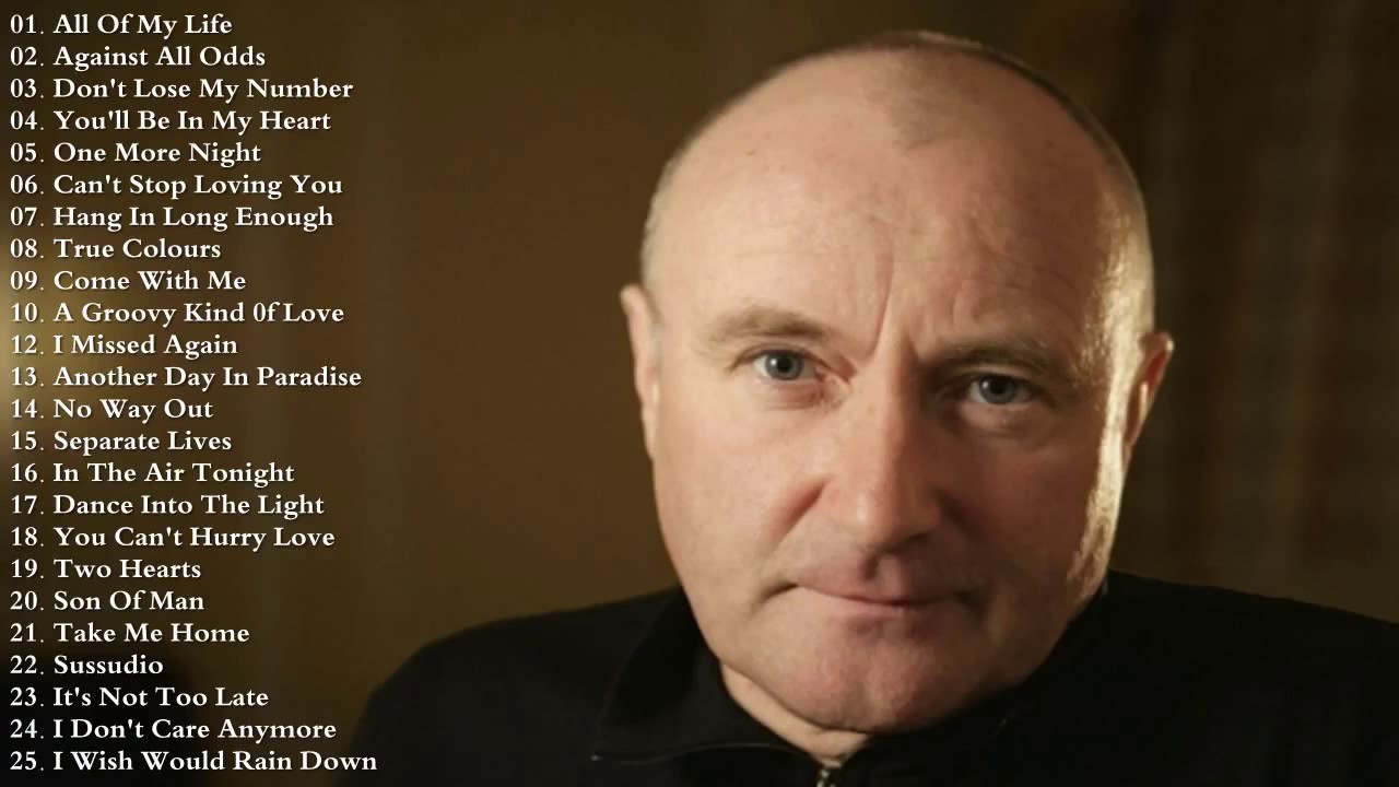 Top 30 Best Songs Of Phil Collins Phil Collins Greatest Hits Live Playlist Youtube