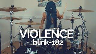 Violence - blink-182 - Drum Cover