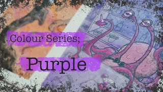 Colour Miniseries Part 2! (Electric Boogaloo): PURPLE