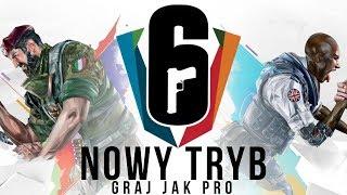 NOWY TRYB w RAINBOW SIX SIEGE  Mistrzostwa Świata 2019 - Graj jak PROS!