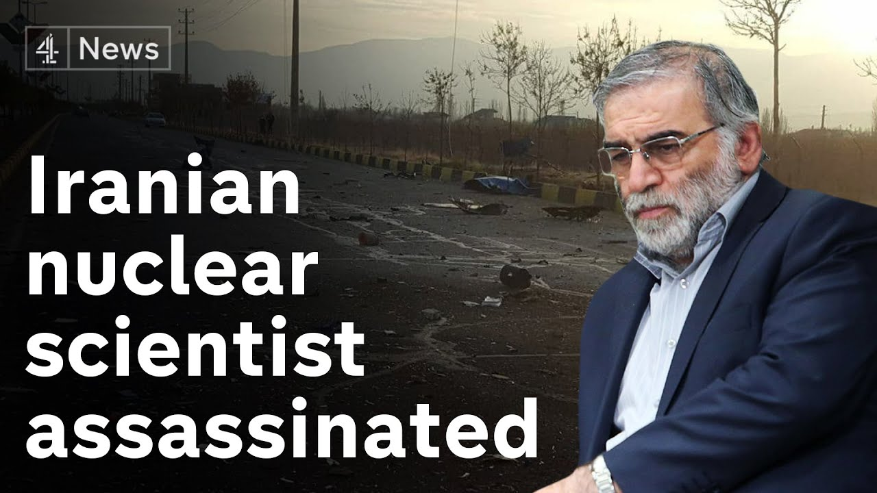Iran's top nuclear scientist Mohsen Fakhrizadeh assassinated near Tehran -  YouTube