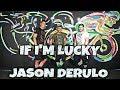 If I'm Lucky - Jason Derulo - Choreography - Mixfit