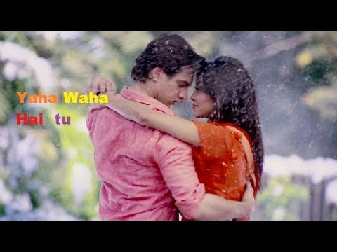Yaha Waha Hai Tu Song | Whatsapp Status Song 2017